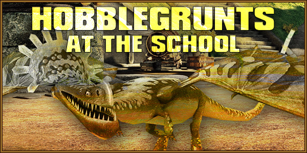 Hobblegrunt at the School