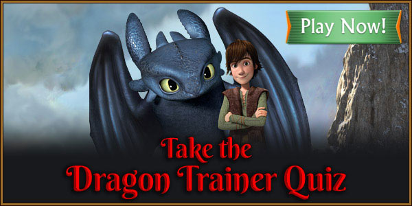 Take the Dragon Trainer Quiz